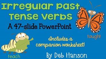 Irregular Past Tense Verbs Power Point