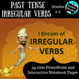 Irregular Past Tense Verbs PowerPoint and Interactive Notes Pages