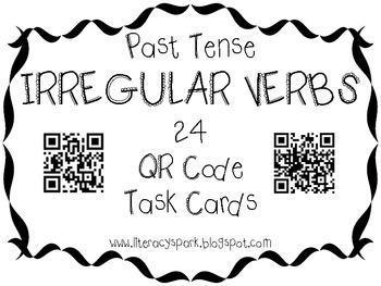 Irregular Past Tense Verbs QR Code Task Cards