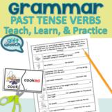 Irregular Past Tense Verbs and Regular Past Tense Verbs Teach, Practice, & Learn