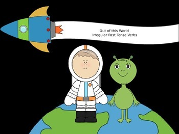 Irregular Past Tense Verbs in Outerspace