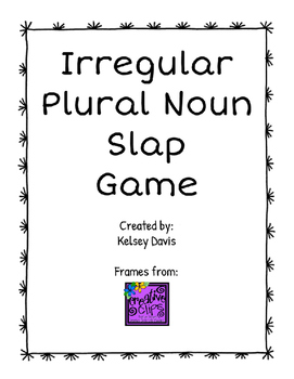 "Irregular Plural Noun ""Slap"" Game"