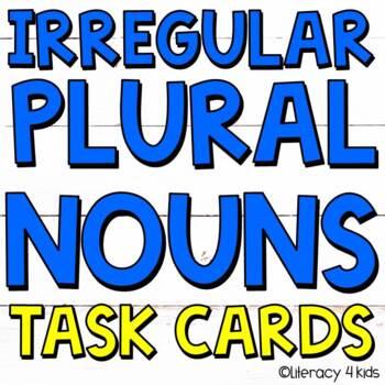 Irregular Plural Nouns Task Cards for Grades 2-4