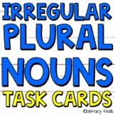 Irregular Plural Nouns Task Cards