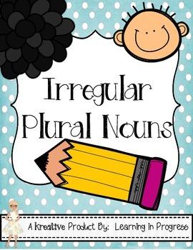 Irregular Plural Nouns - An Engaging Student Center