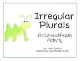 Irregular Plural Nouns - Cut and Paste Activity and Quiz