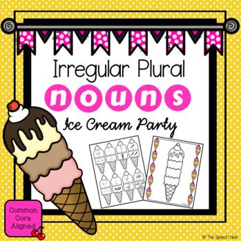 Irregular Plural Nouns Ice Cream Party Activity