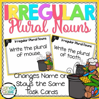 Irregular Plural Nouns Task Cards - Name Changes (or Stays the Same)