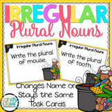 Irregular Plural Nouns Task Cards - Name Changes (or Stays