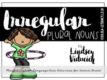 Irregular Plural Nouns: Playful Language Arts for Second G