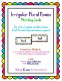 Irregular Plural Nouns Singular/Plural Matching cards