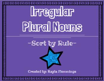 Irregular Plural Nouns Worksheet - Sort by the Rule