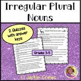 Irregular Plural Nouns Worksheets or Quizzes: Common Core ELA  Grades 3, 4, & 5