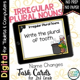 Irregular Plural Noun Task Cards - Name Changes Set - Digi