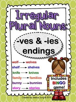 Irregular Plural Nouns: -ves and -ies Endings (includes BINGO game!)