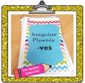 Irregular Plurals: -ves