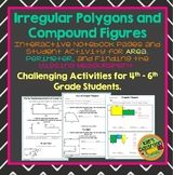 Irregular Polygons and Compound Figures - Finding the Area and Perimeter