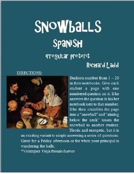 Irregular Preterit Snowballs SPANISH