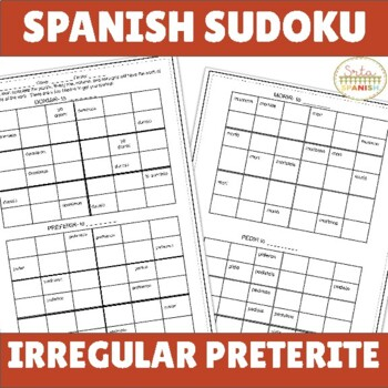 Irregular Preterite ER/IR Stem Changers Spanish Sudoku Activities
