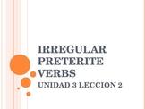 Irregular Preterite Verbs Avancemos Unit 3 Lesson 2