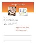 Irregular Shape Cake Project Guided Notes