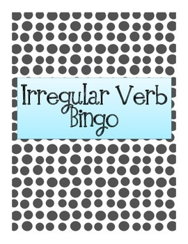 Irregular Verb Bingo!