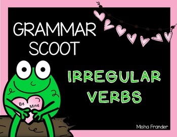 Irregular Verb Scoot