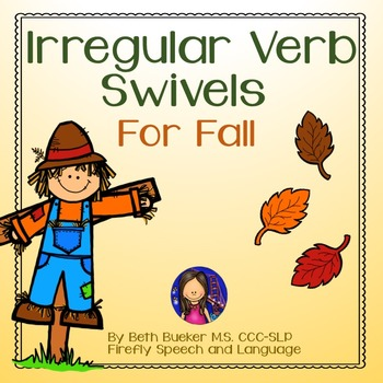 Irregular Verb Swivels for Fall