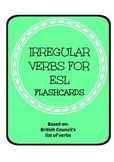 Irregular Verbs Flash Cards for ESL (basic verbs from Brit