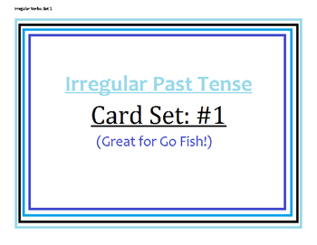 Irregular Verbs: GO FISH!