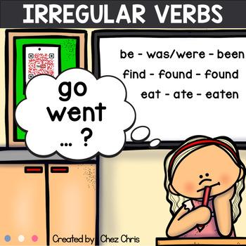 Irregular Verbs Les Verbes Irreguliers En Anglais By Chez Chris