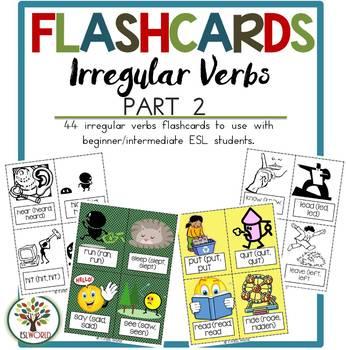 Irregular Verbs Part 2 {44 Flashcards & Games} ESL Adults & Grades 1-6