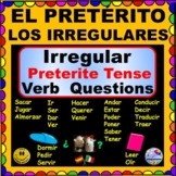 IRREGULAR Preterite Verbs - Preterite Verb QUESTIONS for S
