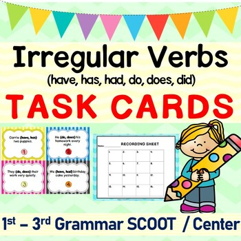 Irregular Verbs Grammar SCOOT or Task Cards: Do, Does, Did, Have, Had, Has
