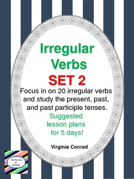 Irregular Verbs:  Set 2