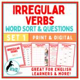 Irregular Verbs Word Sort 1 & Questions- Google Apps - Dis