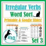 Irregular Verbs Word Sort #3 with Pictures and Cloze Review Questions ELL