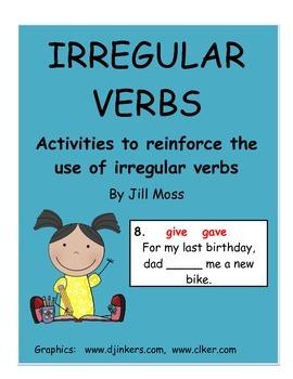 Irregular Verbs: activities to reinforce the use of irregular verbs