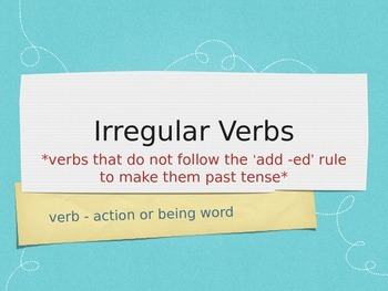Irregular Verbs and Helping Verbs