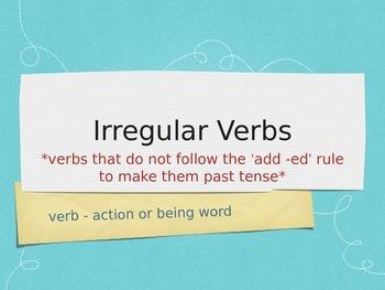 Irregular Verbs and Helping Verbs