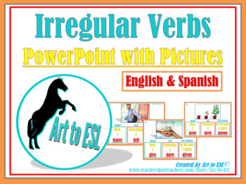 54 Irregular Verbs in English with Spanish Translations--Daily Warm-Ups--ELL