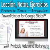 Irregular Verbs in the Preterite Powerpoint Lesson/Practic