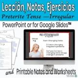 Preterite Tense Irregular Verbs PowerPoint Lesson/Practice