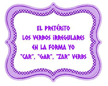 "SONG- Irregular Yo-Form Verbs in the Preterite - Spanish - ""Car, Gar, Zar Verbs"""