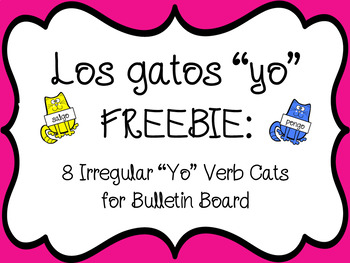 Irregular Yo Verbs Cats for Bulletin Board