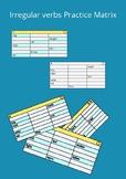 Irregular verbs Practice Matrix