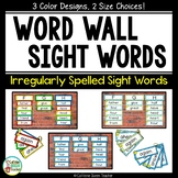 Irregularly Spelled Word Wall Words - with Color Choices