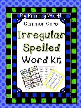 Irregularly Spelled Words Kit Common Core Aligned