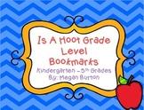 Is A Hoot! Grade Level Bookmarks (Kindergarten-5th Grade)