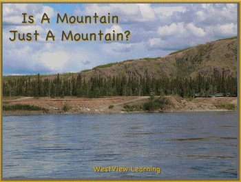 Is A Mountain Just A Mountain?